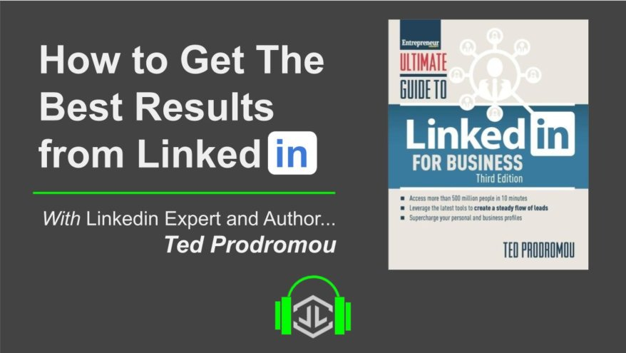 https://lexell.com/videos/using-linkedin-to-grow-your-exposure-w-ted-prodromou/